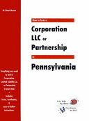 How to Form a Corporation, LLC Or Partnership in Pennsylvania
