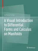 A Visual Introduction to Differential Forms and Calculus on Manifolds