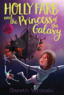 Pdf Holly Farb and the Princess of the Galaxy Telecharger