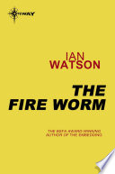 The Fire Worm