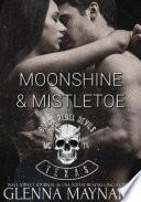 Read Online Moonshine & Mistletoe For Free