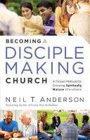 Becoming a Disciple-Making Church