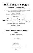 Scripturae Sacrae cursus completus: by J.P. and V.S.M.; v.2-6, 10-12, 17-28 by J.P.M
