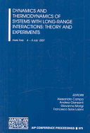 Dynamics And Thermodynamics Of Systems With Long Range Interactions Theory And Experiments Book PDF