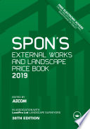 Spon s External Works and Landscape Price Book 2019
