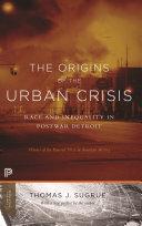 The Origins of the Urban Crisis Pdf/ePub eBook