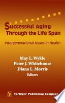 Successful Aging Through The Life Span