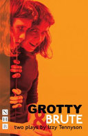 Grotty & Brute: two plays