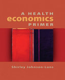Cover of A Health Economics Primer