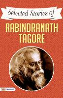 Selected Stories of Rabindranath Tagore [Pdf/ePub] eBook