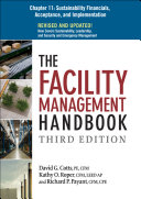 The Facility Management Handbook Chapter 11: Sustainability Financials, Acceptance, and Implementation