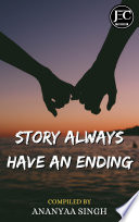 Story Always Have An Ending