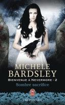 Bienvenue à Nevermore (Tome 2) - Sombre sacrifice