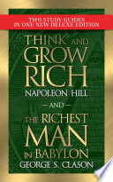 Think and Grow Rich and The Richest Man in Babylon with Study Guides