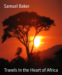 Travels In the Heart of Africa Pdf/ePub eBook
