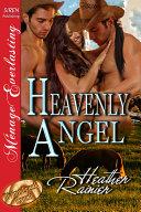 Heavenly Angel [Divine Creek Ranch 3] Pdf/ePub eBook