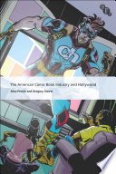 The American Comic Book Industry and Hollywood