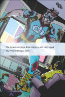 Pdf The American Comic Book Industry and Hollywood Telecharger