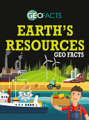 Earth's Resources Geo Facts