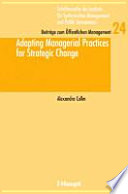 Adapting Managerial Practices For Strategic Change Book PDF