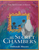 The Secret Chambers  The Adventures of Elyon
