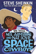 Neil Armstrong and Nat Love  Space Cowboys