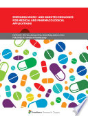 Emerging Micro  and Nanotechnologies for Medical and Pharmacological Applications Book