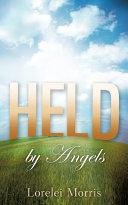 Pdf Held by Angels
