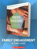The Powerful Partnerships Family Engagement Action Guide