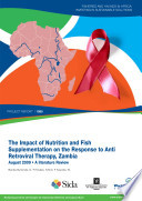 Impact of nutrition and fish supplementation on the response to anti retroviral therapy  Zambia  a literature review