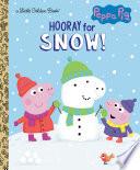 Hooray for Snow   Peppa Pig