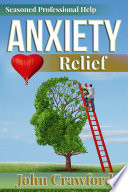 Anxiety Relief Self Help With Heart For Anxiety Panic Attacks And Stress Management