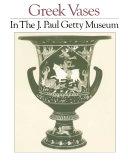 Pdf Greek Vases in the J. Paul Getty Museum