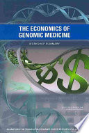 The Economics of Genomic Medicine