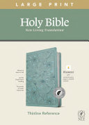 NLT Large Print Thinline Reference Bible  Filament Enabled Edition  Red Letter  Leatherlike  Floral Teal  Indexed
