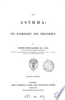 On Asthma  its pathology and treatment Book