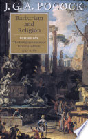 Barbarism and Religion  Volume 1  The Enlightenments of Edward Gibbon  1737   1764