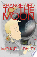 Shanghaied to the Moon Book