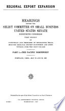 Hearings  Reports and Prints of the Senate Select Committee on Small Business