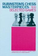 Rubinstein's Chess Masterpieces