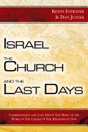 Israel, the Church, and the Last Days [Pdf/ePub] eBook