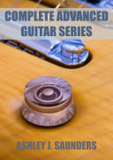 Complete Advanced Guitar Series