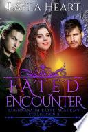 Fated Encounter Lughnasadh Elite Academy Collection 3