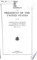 Address Of The President Of The United States At The Commencement Exercises Of The American University Washington D C June 8 1921