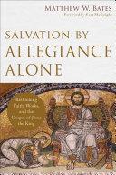 Salvation by Allegiance Alone [Pdf/ePub] eBook