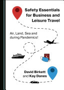 Safety Essentials for Business and Leisure Travel