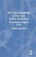 The New Routledge & Van Dale Dutch Dictionary