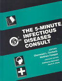 The 5 Minute Infectious Diseases Consult