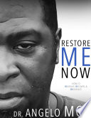 Restore Me Now