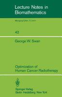 Optimization of Human Cancer Radiotherapy